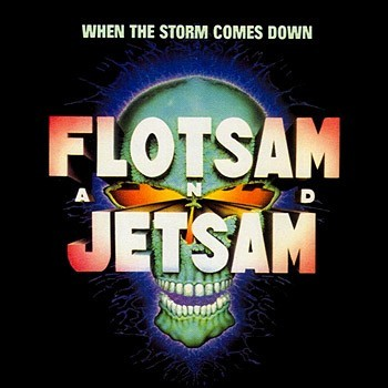 Flotsam and Jetsam, 'When the Storm Comes Down' (MCA Records, 1990)