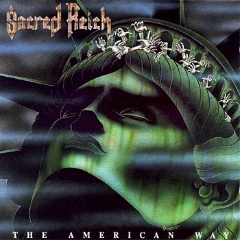 Sacred Reich, 'The American Way' (Metal Blade/Roadracer, 1990)
